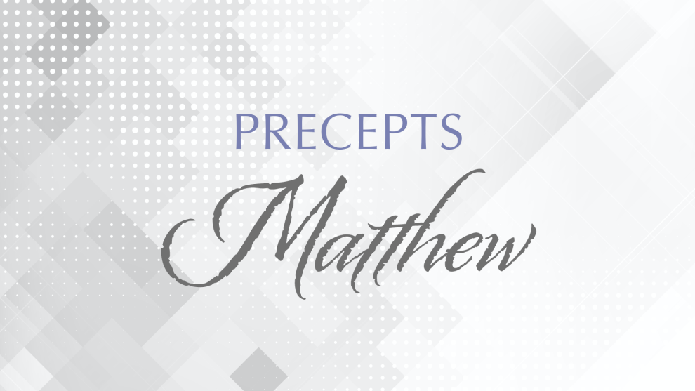 Precepts: Matthew